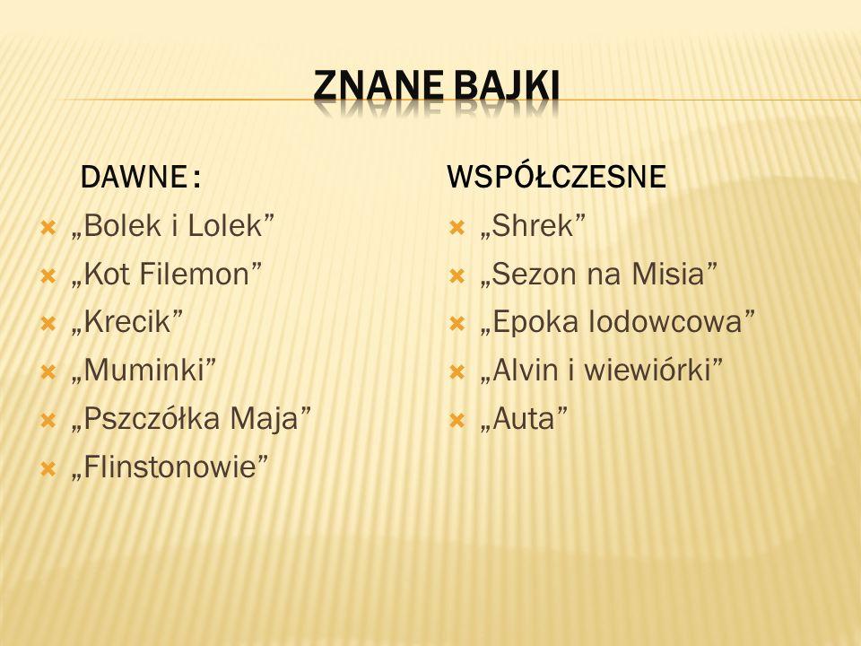 """ZNANE BAJKI DAWNE : """"Bolek i Lolek """"Kot Filemon """"Krecik """"Muminki"""