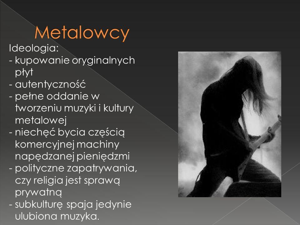 Metalowcy Ideologia: kupowanie oryginalnych płyt autentyczność