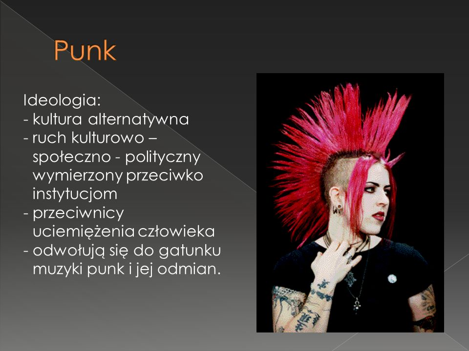 Punk Ideologia: - kultura alternatywna