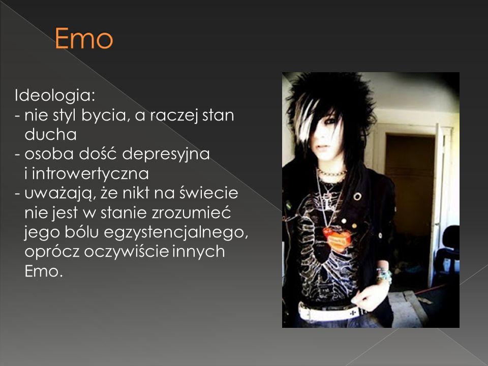 Emo Ideologia: - nie styl bycia, a raczej stan ducha