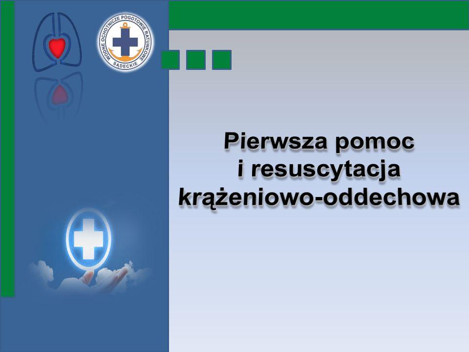Pierwsza pomoc i resuscytacja krążeniowo-oddechowa
