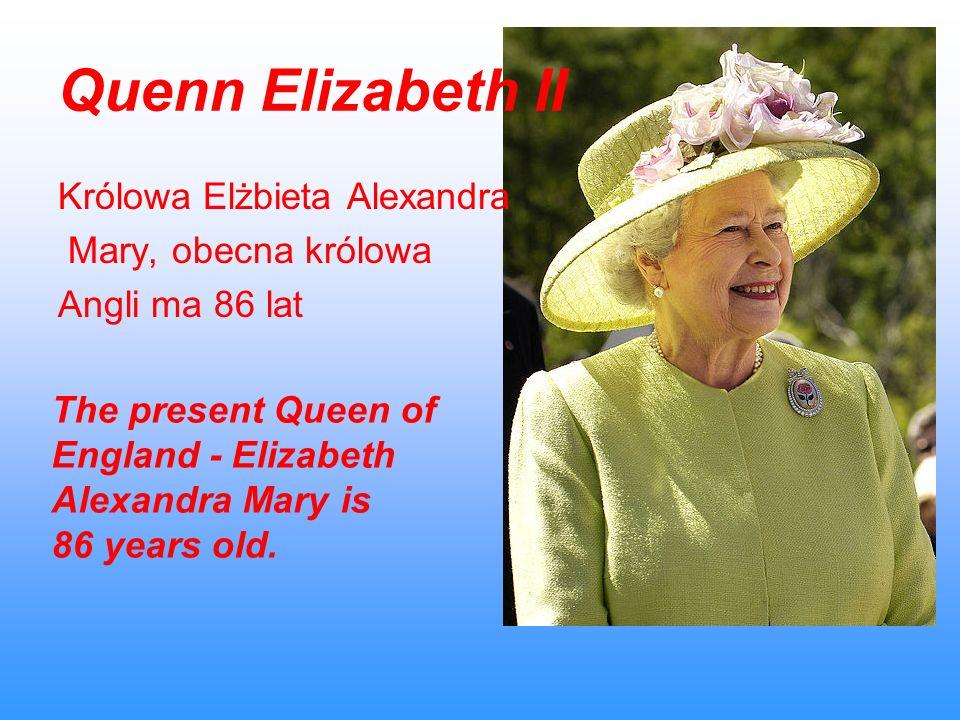 Quenn Elizabeth II Królowa Elżbieta Alexandra Mary, obecna królowa
