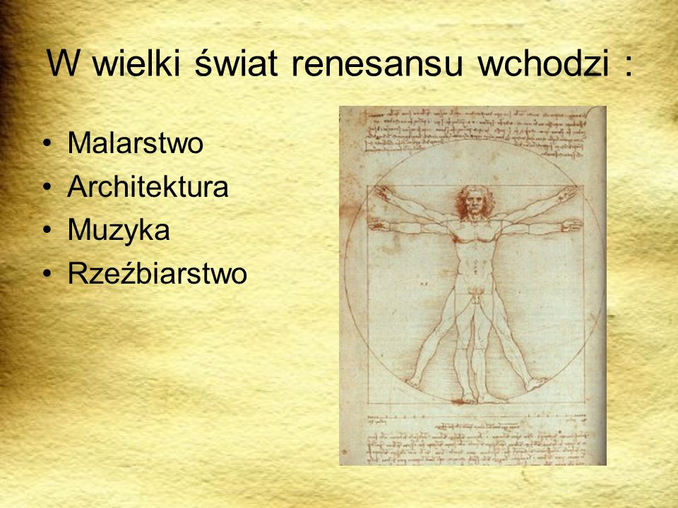 W wielki świat renesansu wchodzi :