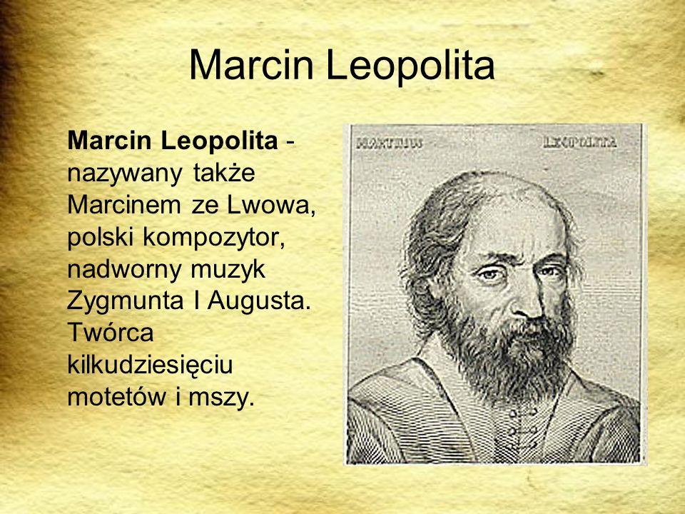 Marcin Leopolita