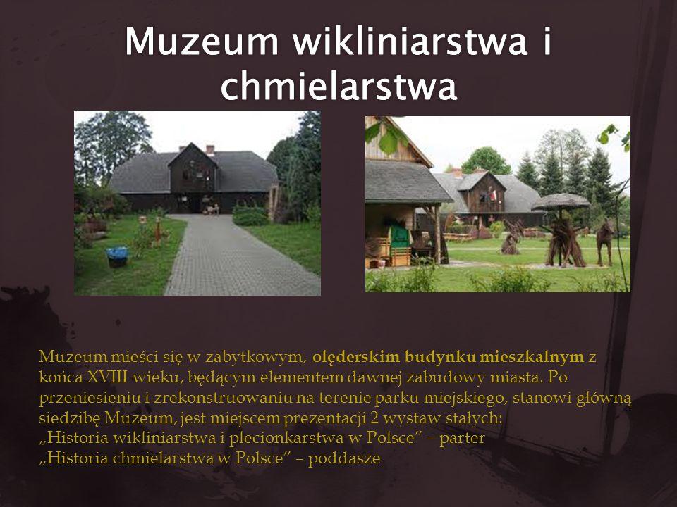 Muzeum wikliniarstwa i chmielarstwa