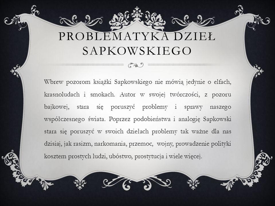 Problematyka dzieł Sapkowskiego