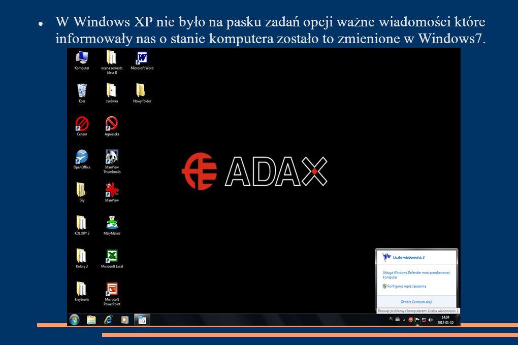 W Windows XP nie było na pasku zadań opcji ważne wiadomości które informowały nas o stanie komputera zostało to zmienione w Windows7.