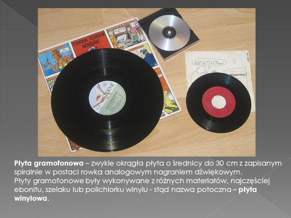 Płyta gramofonowa – zwykle okrągła płyta o średnicy do 30 cm z zapisanym spiralnie w postaci rowka analogowym nagraniem dźwiękowym.