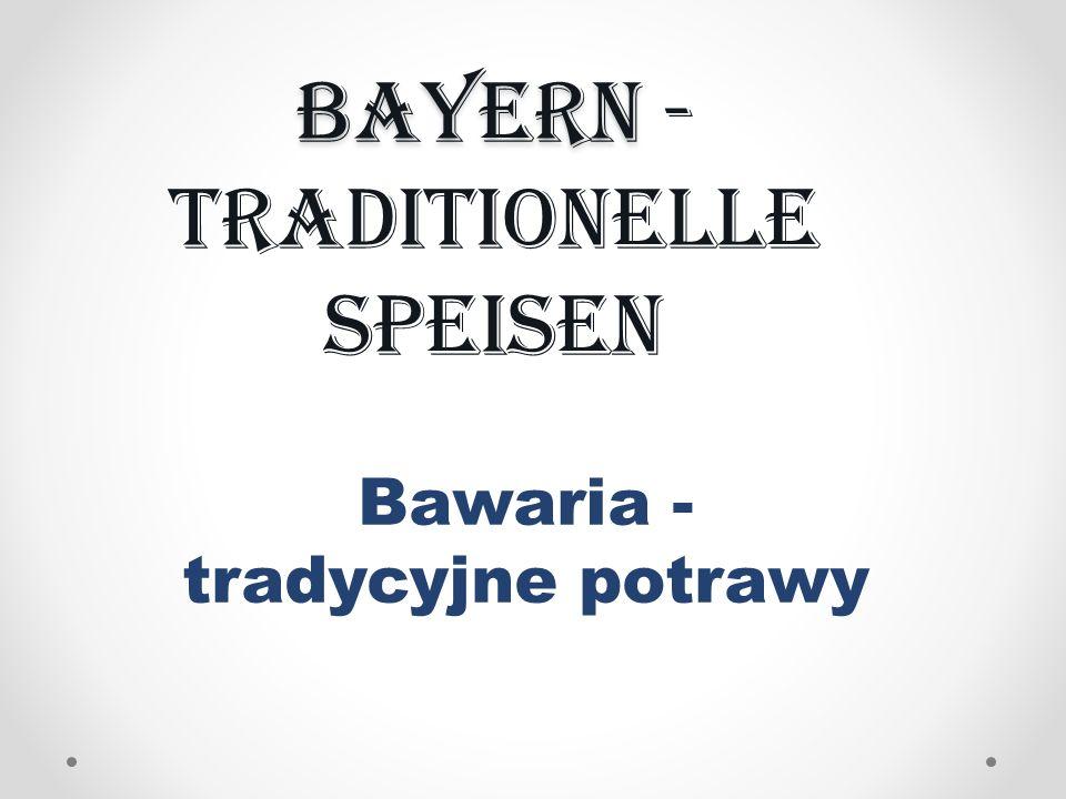 Bayern -traditionelle Speisen
