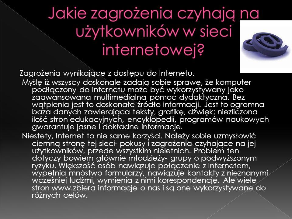Jakie zagrożenia czyhają na użytkowników w sieci internetowej