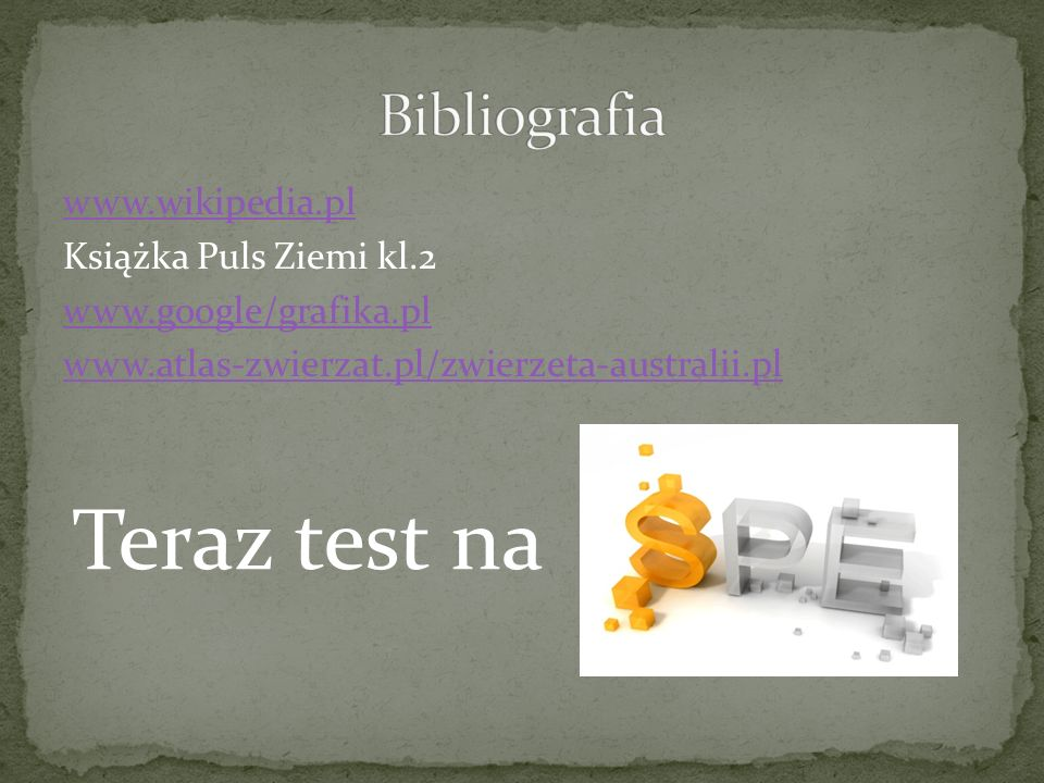 Teraz test na Bibliografia