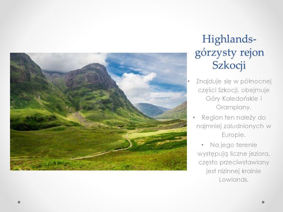 Highlands-górzysty rejon Szkocji