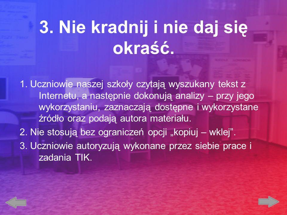 3. Nie kradnij i nie daj się okraść.