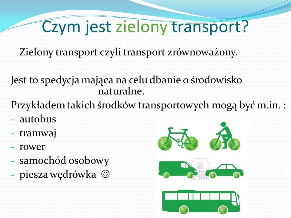 Czym jest zielony transport