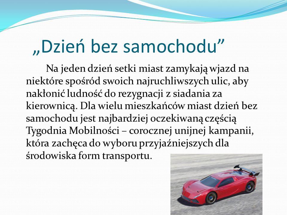 """""""Dzień bez samochodu"""