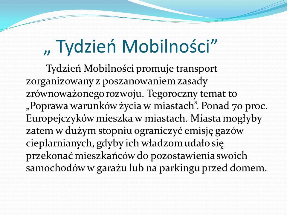 """"""" Tydzień Mobilności"""