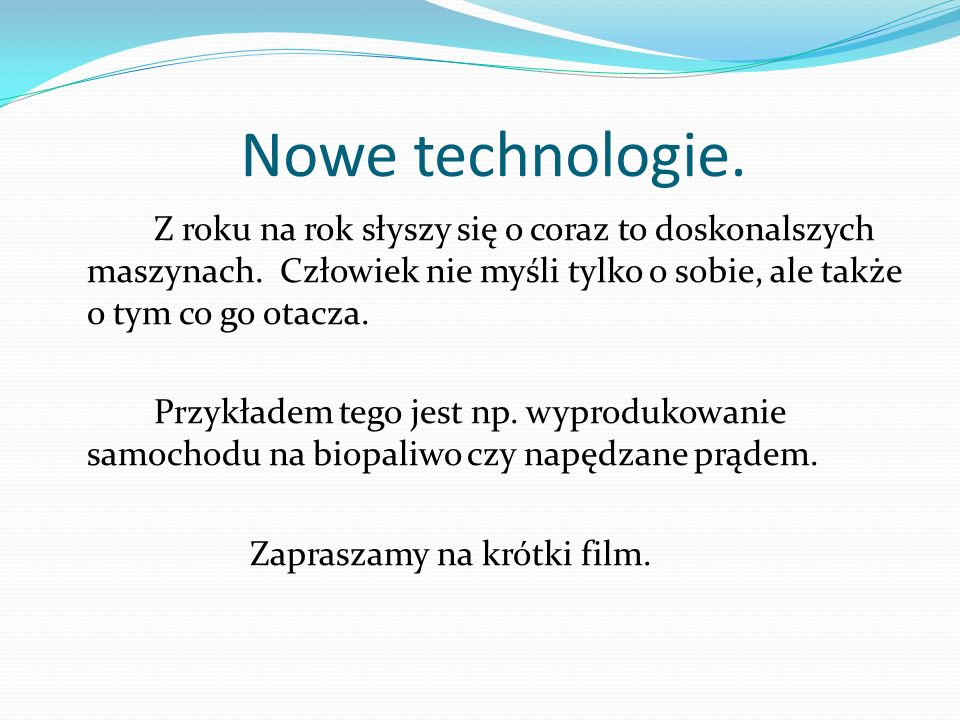 Nowe technologie.