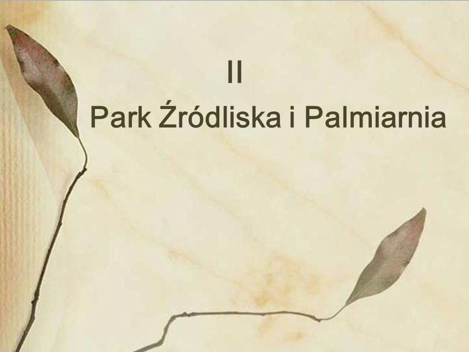 Park Źródliska i Palmiarnia