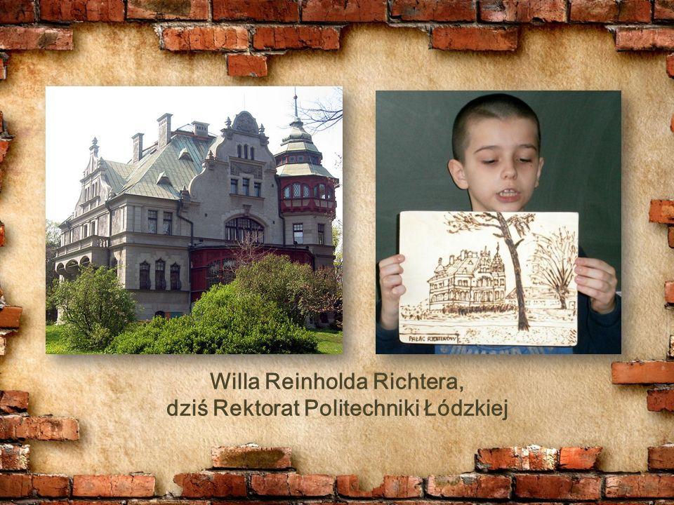 Willa Reinholda Richtera, dziś Rektorat Politechniki Łódzkiej