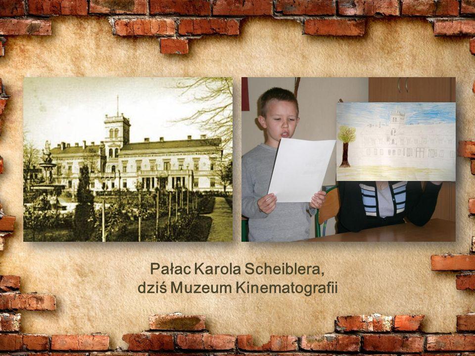 Pałac Karola Scheiblera, dziś Muzeum Kinematografii