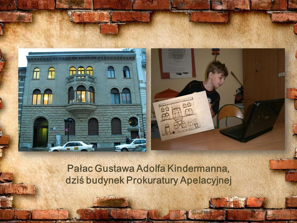 Pałac Gustawa Adolfa Kindermanna, dziś budynek Prokuratury Apelacyjnej