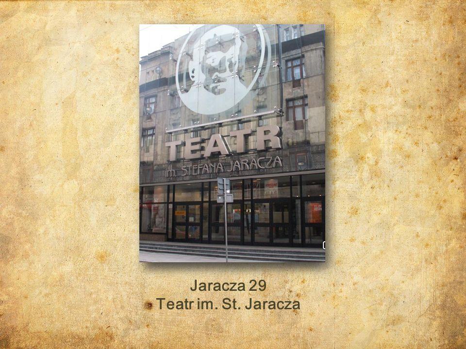 Jaracza 29 Teatr im. St. Jaracza