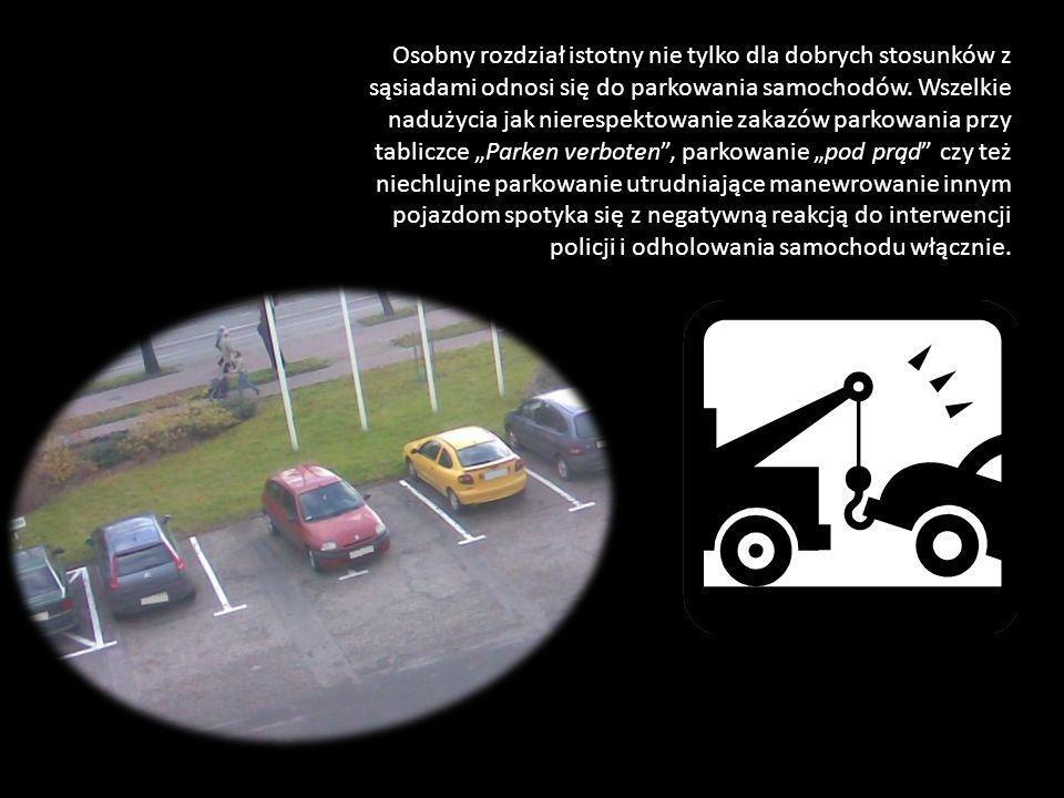 Osobny rozdział istotny nie tylko dla dobrych stosunków z sąsiadami odnosi się do parkowania samochodów.