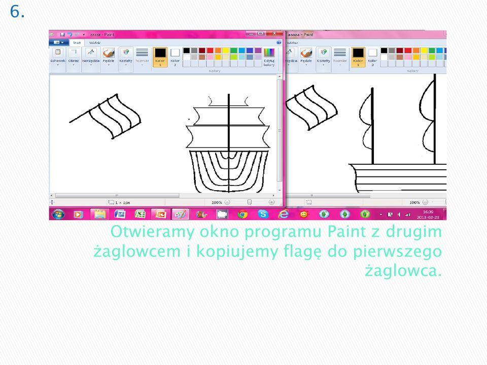 6. Otwieramy okno programu Paint z drugim żaglowcem i kopiujemy flagę do pierwszego żaglowca.