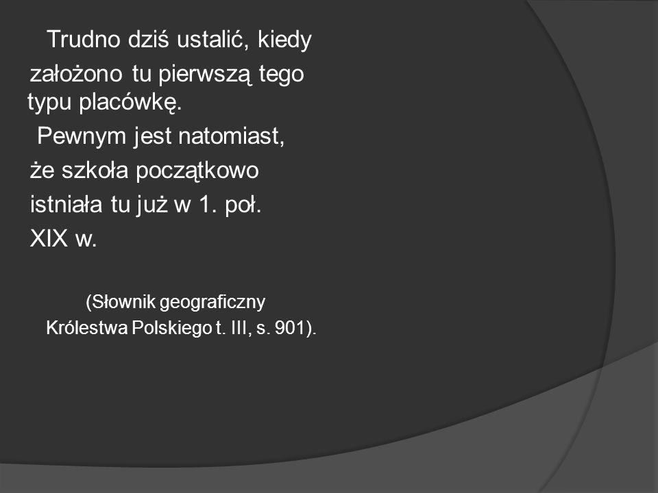 Królestwa Polskiego t. III, s. 901).