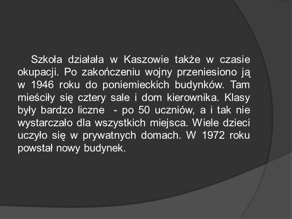 Szkoła działała w Kaszowie także w czasie okupacji