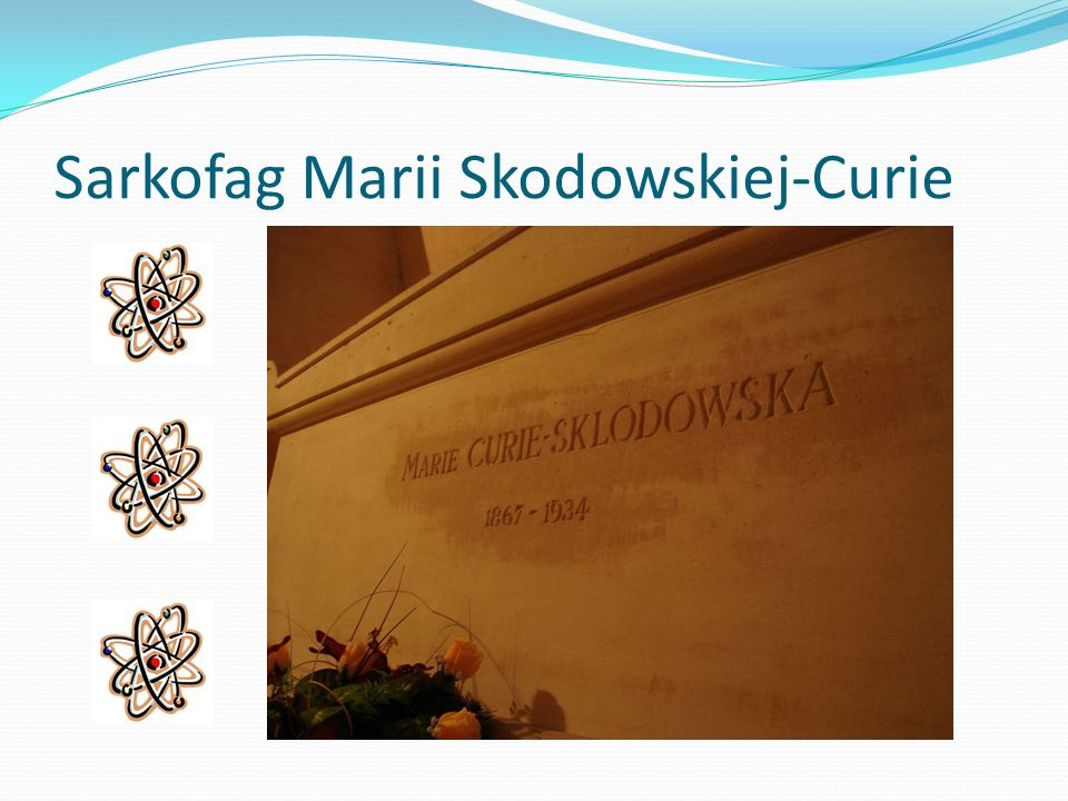 Sarkofag Marii Skodowskiej-Curie