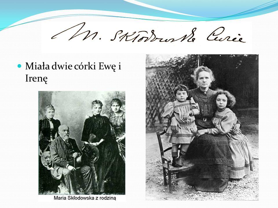 Miała dwie córki Ewę i Irenę