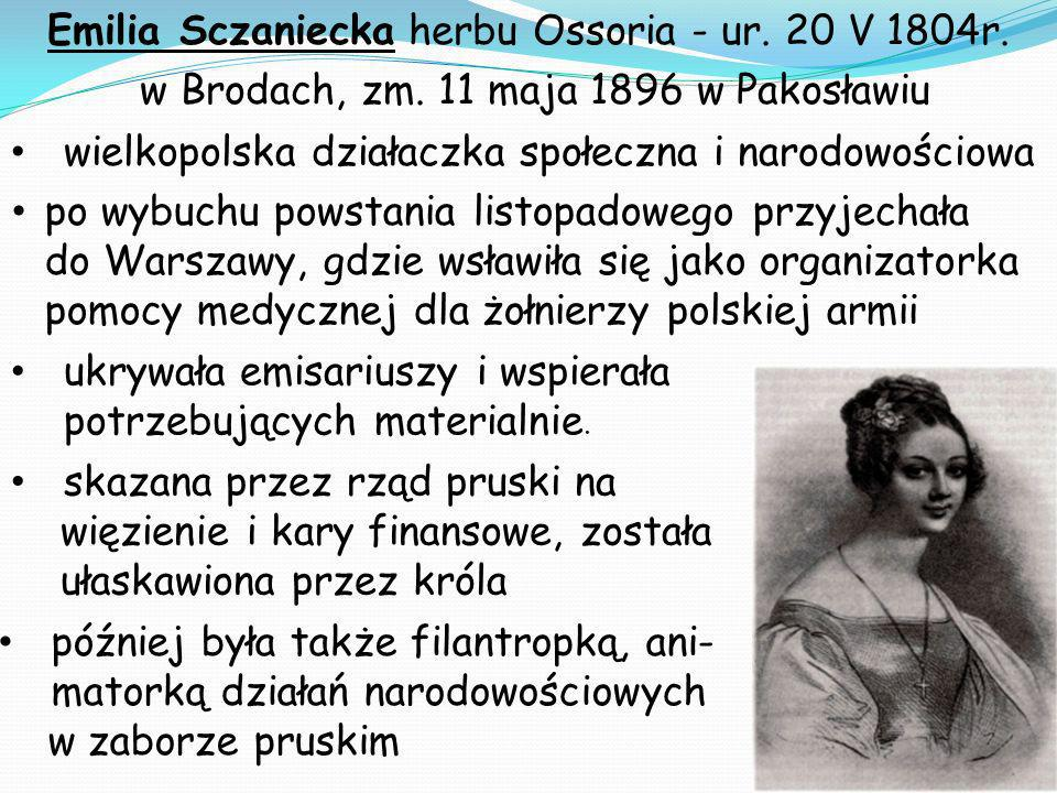 Emilia Sczaniecka herbu Ossoria - ur. 20 V 1804r. w Brodach, zm