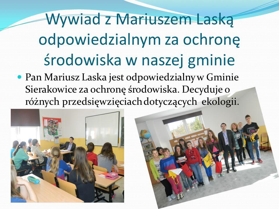 Wywiad z Mariuszem Laską odpowiedzialnym za ochronę środowiska w naszej gminie