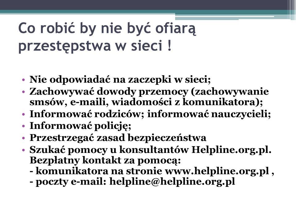 Co robić by nie być ofiarą przestępstwa w sieci !