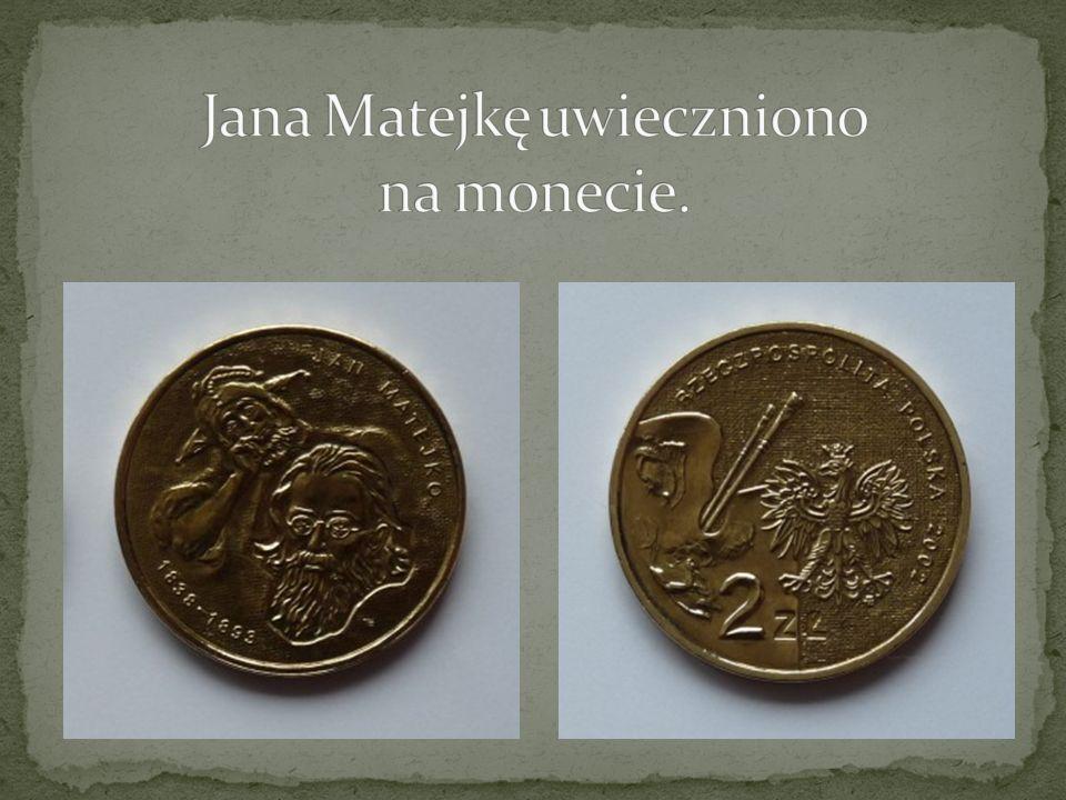Jana Matejkę uwieczniono na monecie.