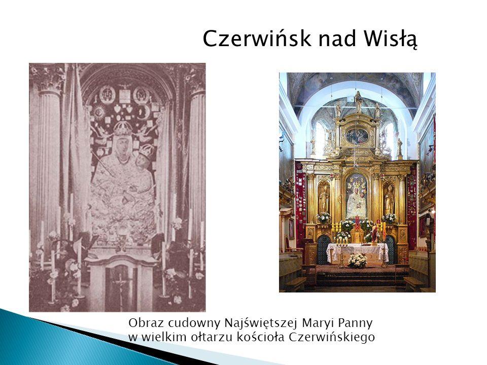 Czerwińsk nad Wisłą Obraz cudowny Najświętszej Maryi Panny