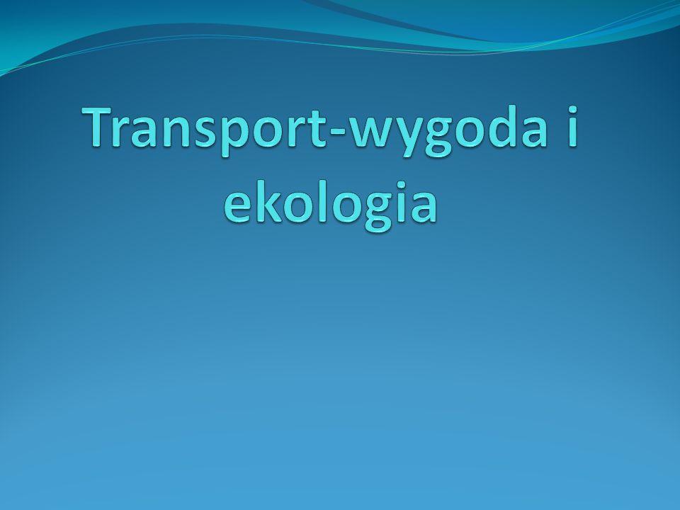 Transport-wygoda i ekologia