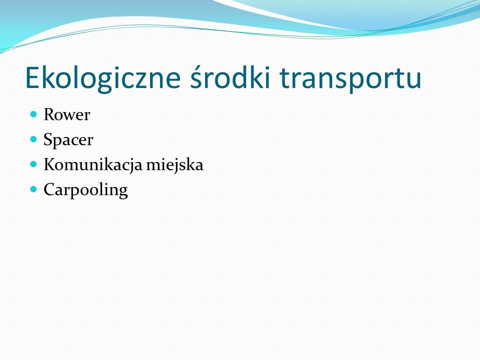 Ekologiczne środki transportu