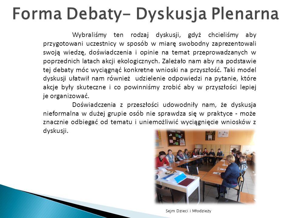 Forma Debaty- Dyskusja Plenarna
