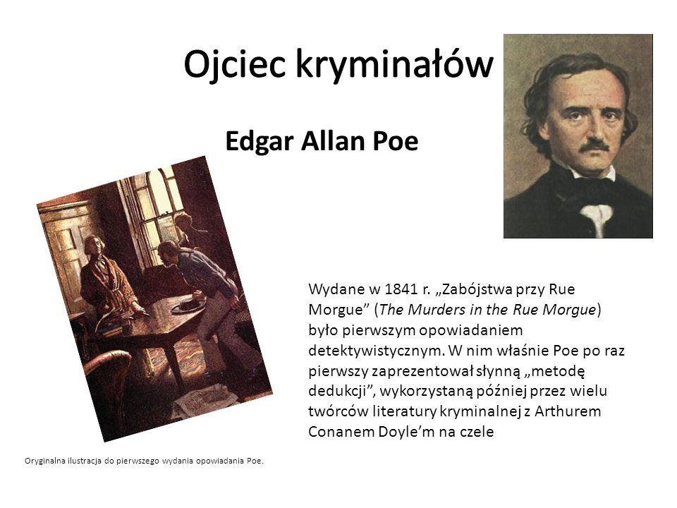 Ojciec kryminałów Edgar Allan Poe
