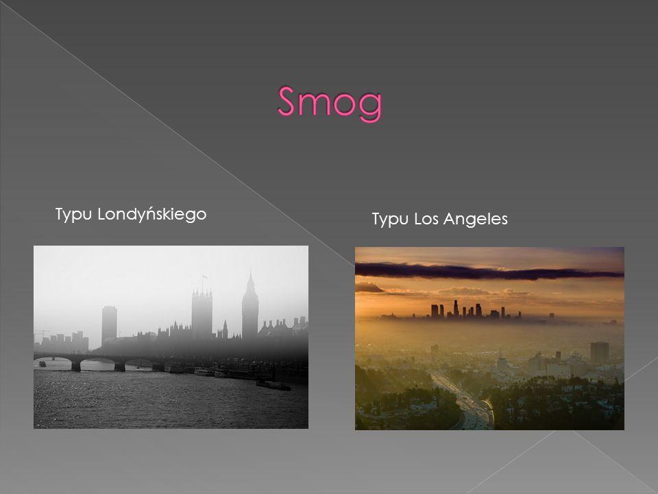 Smog Typu Londyńskiego Typu Los Angeles