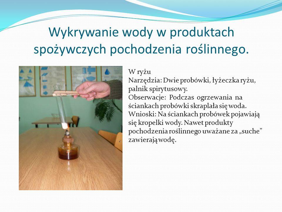 Wykrywanie wody w produktach spożywczych pochodzenia roślinnego.