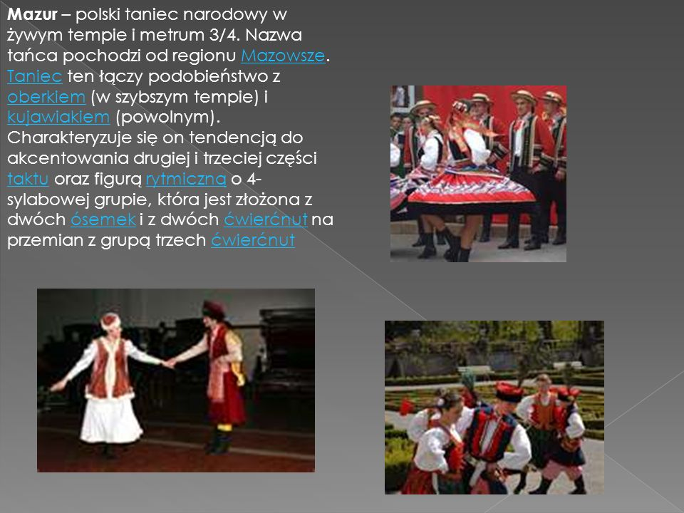 Mazur – polski taniec narodowy w żywym tempie i metrum 3/4