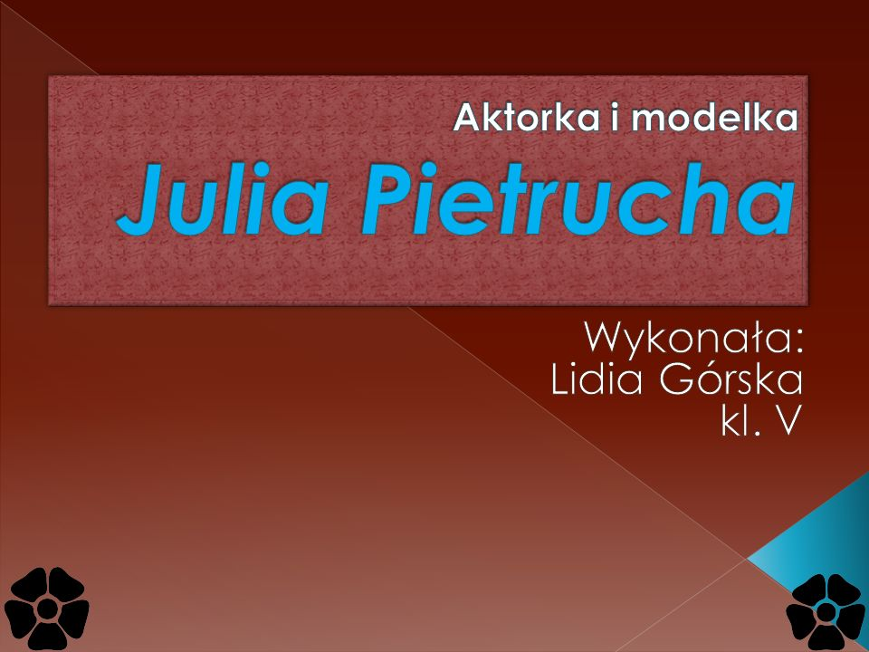 Aktorka i modelka Julia Pietrucha