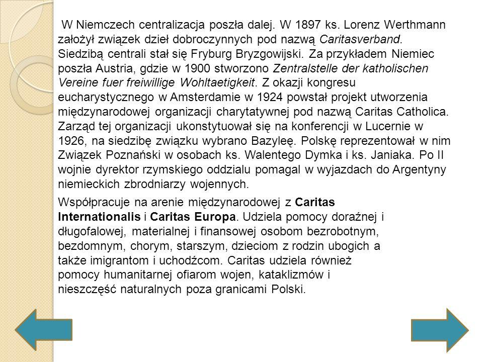 W Niemczech centralizacja poszła dalej. W 1897 ks