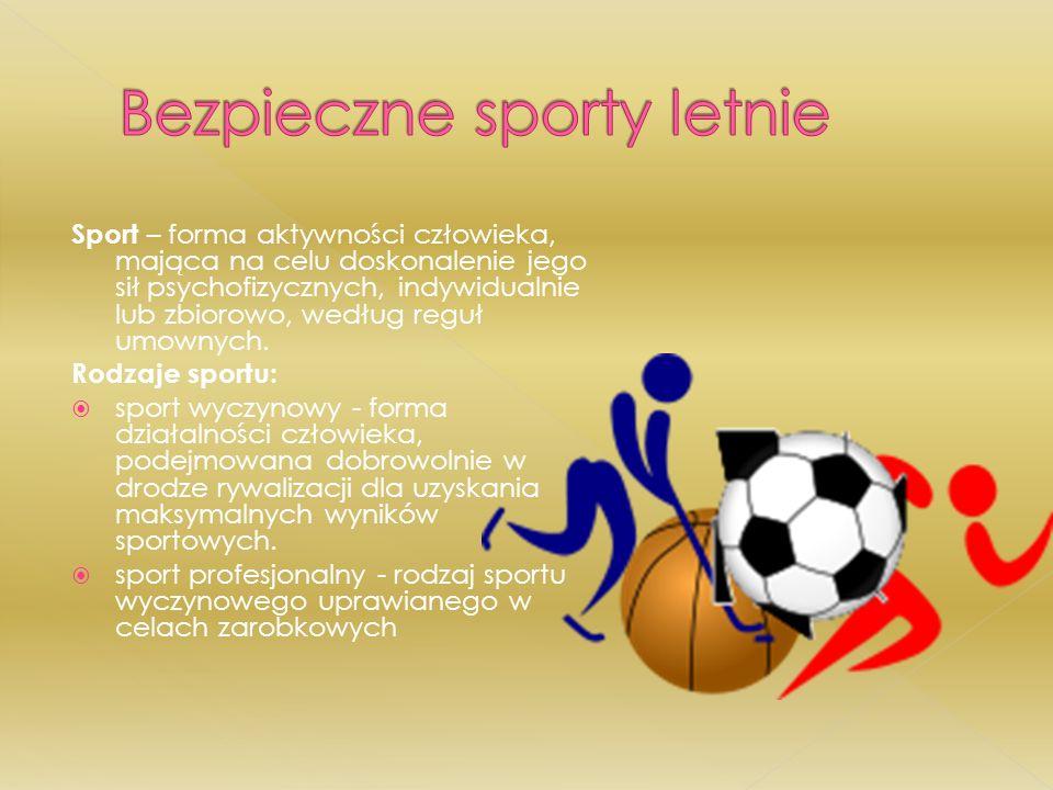 Bezpieczne sporty letnie