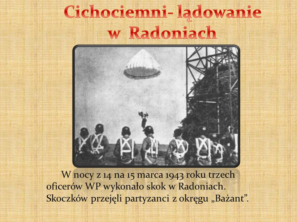 Cichociemni- lądowanie w Radoniach