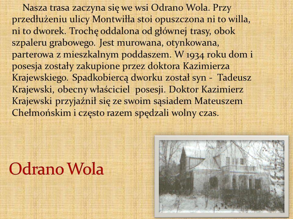 Nasza trasa zaczyna się we wsi Odrano Wola