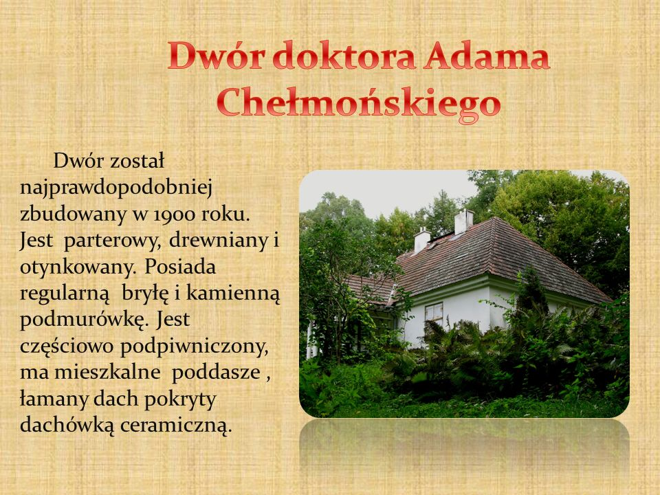 Dwór doktora Adama Chełmońskiego